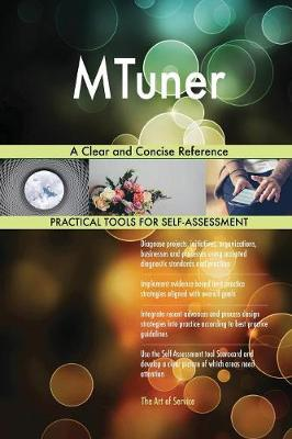 Mtuner a Clear and Concise Reference (Paperback)