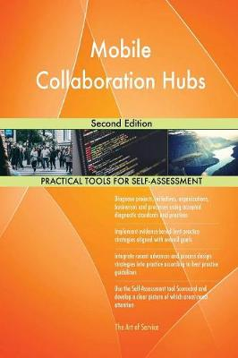 Mobile Collaboration Hubs Second Edition (Paperback)