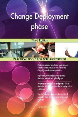 Change Deployment Phase Third Edition (Paperback)