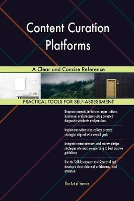 Content Curation Platforms a Clear and Concise Reference (Paperback)
