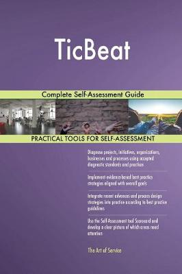 Ticbeat Complete Self-Assessment Guide (Paperback)
