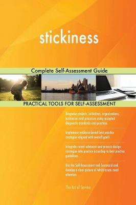 Stickiness Complete Self-Assessment Guide (Paperback)