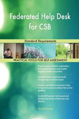Federated Help Desk for CSB Standard Requirements (Paperback)
