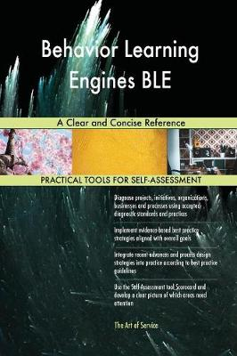 Behavior Learning Engines Ble a Clear and Concise Reference (Paperback)