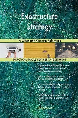 Exostructure Strategy a Clear and Concise Reference (Paperback)