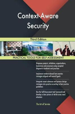 Context-Aware Security Third Edition (Paperback)