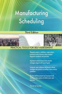 Manufacturing Scheduling Third Edition (Paperback)