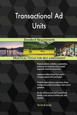Transactional Ad Units Standard Requirements (Paperback)