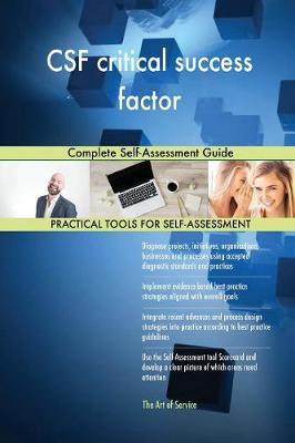 CSF Critical Success Factor Complete Self-Assessment Guide (Paperback)