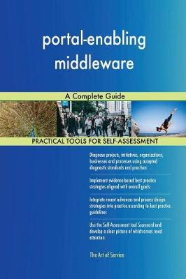 Portal-Enabling Middleware a Complete Guide (Paperback)