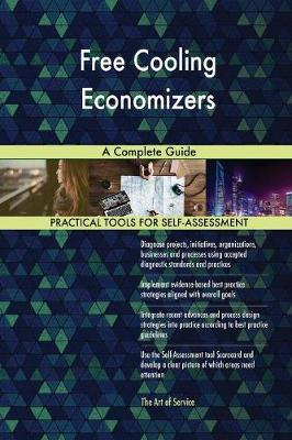 Free Cooling Economizers a Complete Guide (Paperback)