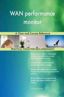 WAN Performance Monitor a Clear and Concise Reference (Paperback)