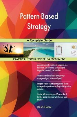 Pattern-Based Strategy a Complete Guide (Paperback)