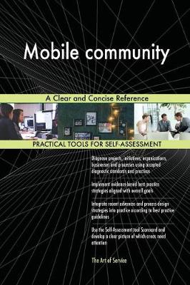Mobile Community a Clear and Concise Reference (Paperback)