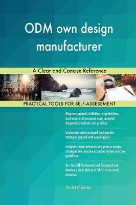 Odm Own Design Manufacturer a Clear and Concise Reference (Paperback)
