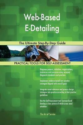Web-Based E-Detailing the Ultimate Step-By-Step Guide (Paperback)