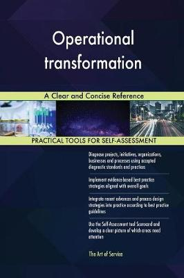 Operational Transformation a Clear and Concise Reference (Paperback)