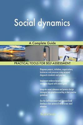 Social Dynamics a Complete Guide (Paperback)