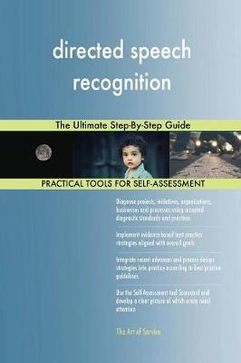 Directed Speech Recognition the Ultimate Step-By-Step Guide (Paperback)