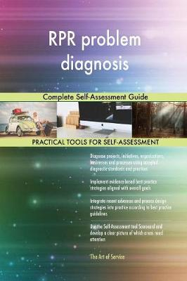 Rpr Problem Diagnosis Complete Self-Assessment Guide (Paperback)