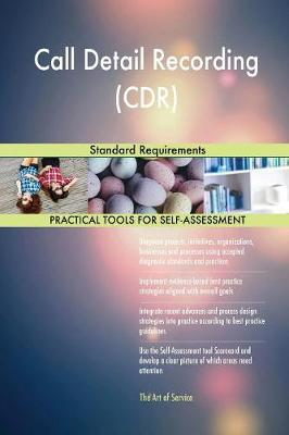 Call Detail Recording (Cdr) Standard Requirements (Paperback)
