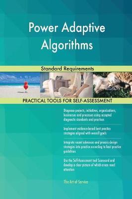 Power Adaptive Algorithms Standard Requirements (Paperback)