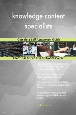 Knowledge Content Specialists Complete Self-Assessment Guide (Paperback)