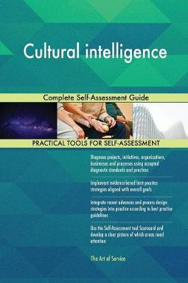 Cultural Intelligence Complete Self-Assessment Guide (Paperback)