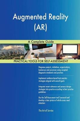 Augmented Reality (Ar) a Complete Guide (Paperback)