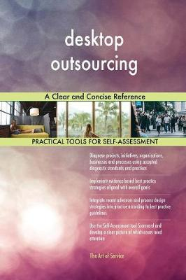Desktop Outsourcing a Clear and Concise Reference (Paperback)