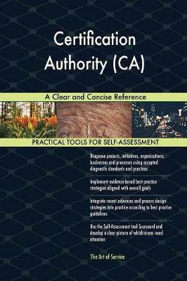 Certification Authority (Ca) a Clear and Concise Reference (Paperback)