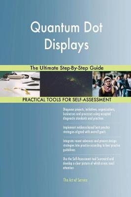 Quantum Dot Displays the Ultimate Step-By-Step Guide (Paperback)