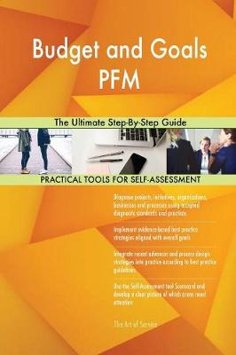 Budget and Goals Pfm the Ultimate Step-By-Step Guide (Paperback)