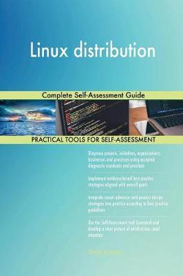 Linux Distribution Complete Self-Assessment Guide (Paperback)