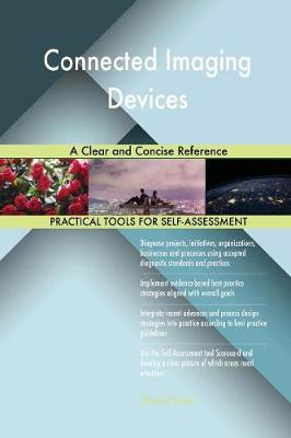 Connected Imaging Devices a Clear and Concise Reference (Paperback)