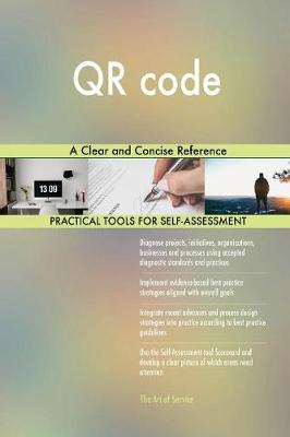 Qr Code a Clear and Concise Reference (Paperback)