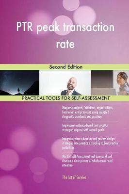 PTR Peak Transaction Rate Second Edition (Paperback)
