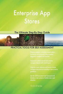 Enterprise App Stores the Ultimate Step-By-Step Guide (Paperback)