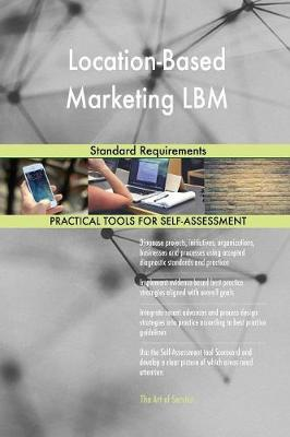 Location-Based Marketing Lbm Standard Requirements (Paperback)