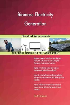 Biomass Electricity Generation Standard Requirements (Paperback)