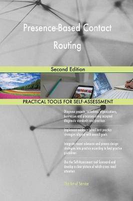 Presence-Based Contact Routing Second Edition (Paperback)