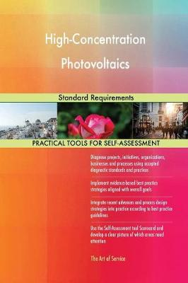 High-Concentration Photovoltaics Standard Requirements (Paperback)