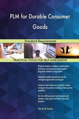 Plm for Durable Consumer Goods Standard Requirements (Paperback)