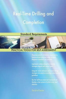 Real-Time Drilling and Completion Standard Requirements (Paperback)