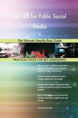 Secaas for Public Social Media the Ultimate Step-By-Step Guide (Paperback)