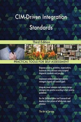 CIM-Driven Integration Standards Third Edition (Paperback)