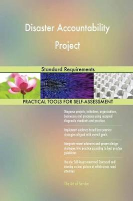 Disaster Accountability Project Standard Requirements (Paperback)