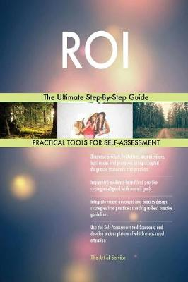 Roi the Ultimate Step-By-Step Guide (Paperback)