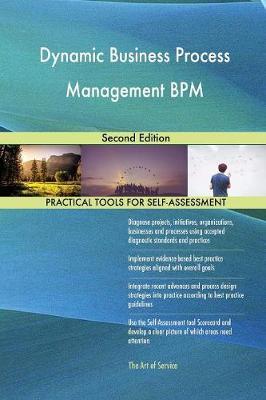 Dynamic Business Process Management Bpm Second Edition (Paperback)