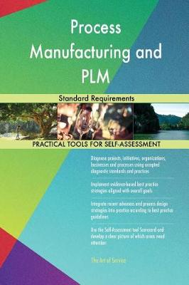 Process Manufacturing and Plm Standard Requirements (Paperback)